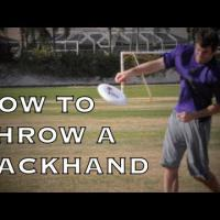 How To Throw A Backhand